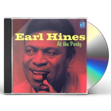 Earl Hines AT THE PARTY CD