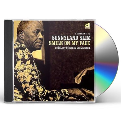 Sunnyland Slim SMILE ON MY FACE CD