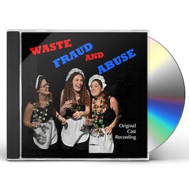 Original Cast  WASTE FRAUD & ABUSE - O.S.R. CD