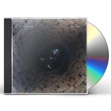 OH YUCK CD