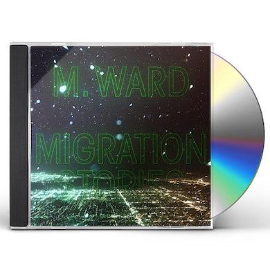 M Ward MIGRATION STORIES CD