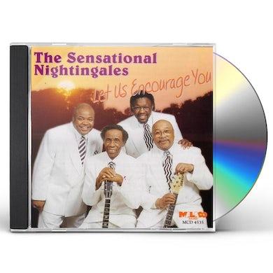 Sensational Nightingales LET US ENCOURAGE YOU CD