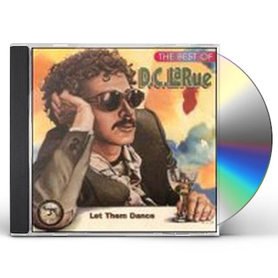 D.C. LaRue LET THEM DANCE: BEST OF CD