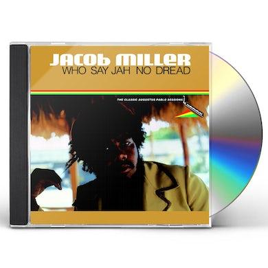 Jacob Miller WHO SAY JAH NO DREAD CD