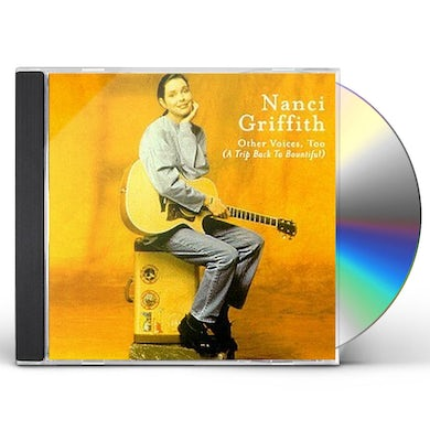Nanci Griffith OTHER VOICES TOO CD