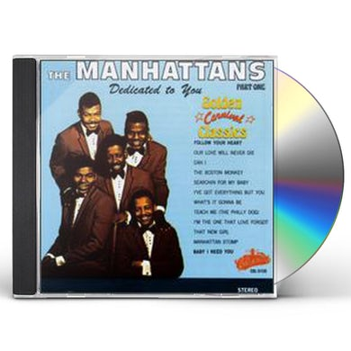 Manhattans DEDICATED TO YOU: GOLDEN CLASSICS 1 CD