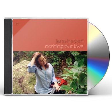 Jana Herzen Nothing But Love CD