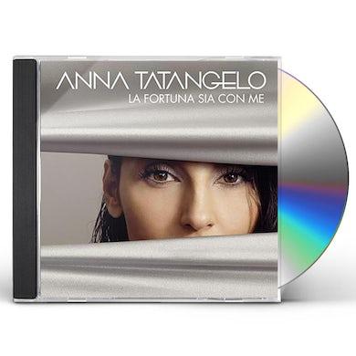 Anna Tatangelo LA FORTUNA SIA CON ME CD