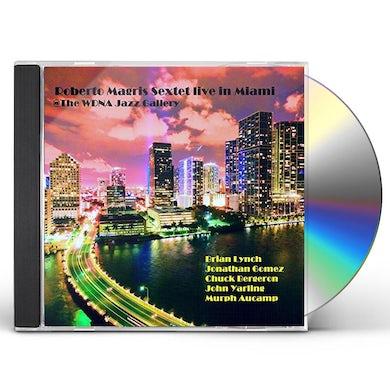 ROBERTO MAGRIS SEXTET LIVE IN MIAMI THE WDNA JAZZ CD