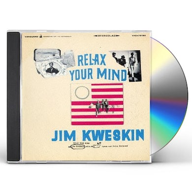 Jim Kweskin RELAX YOUR MIND CD