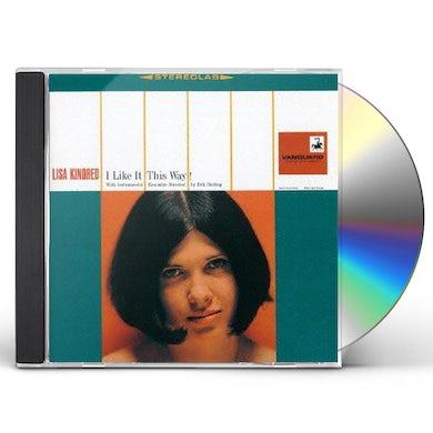 Jim Kweskin I LIKE IT THIS WAY CD