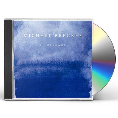 Michael Brecker PILGRIMAGE CD