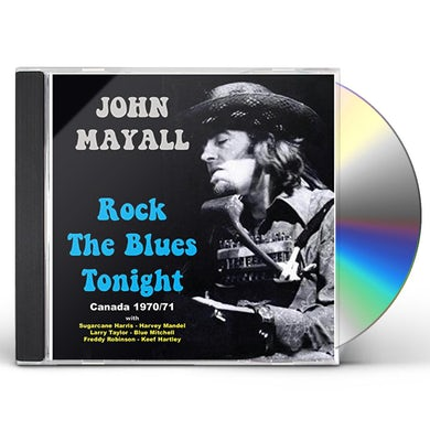 John Mayall ROCK THE BLUES TONIGHT CD