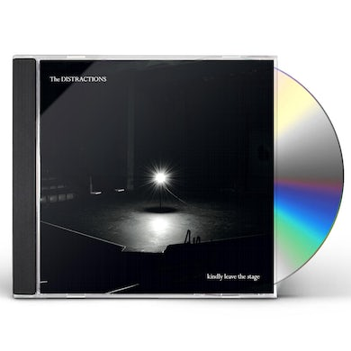 Distractions KINDLY LEAVE THE STAGE CD