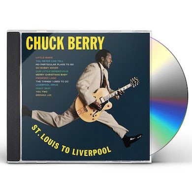 Chuck Berry ST LOUIS TO LIVERPOOL CD