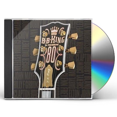 B.B. KING & FRIENDS 80 CD