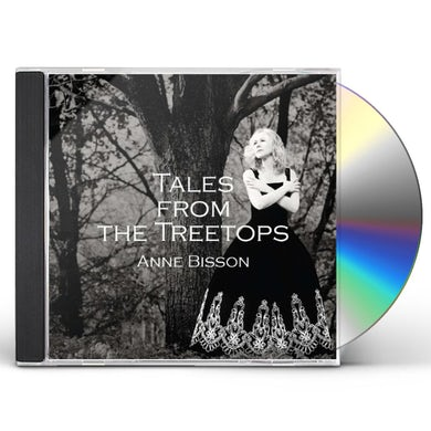 Anne Bisson TALES FROM THE TREETOPS CD