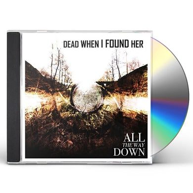 ALL THE WAY DOWN CD