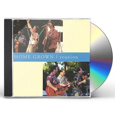 Home Grown REUNION CD