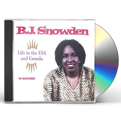 BJ Snowden LIFE IN THE USA AND CANADA CD