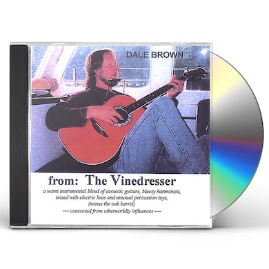Dale Brown FROM: THE VINEDRESSER CD