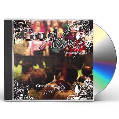 Crosspoint GOD ALONE CD