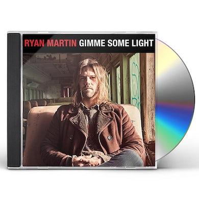 Ryan Martin GIMME SOME LIGHT CD