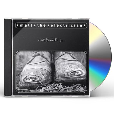 Matt the Electrician MADE FOR WORKING CD