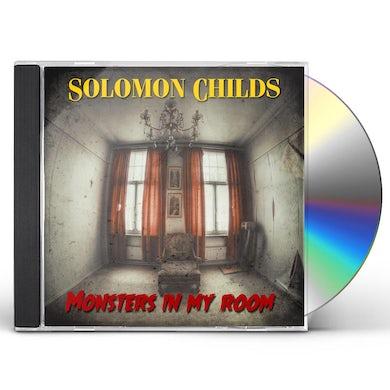 Solomon Childs MONSTERS IN MY ROOM CD