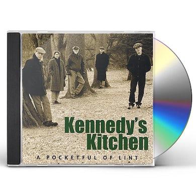 Kennedy's Kitchen POCKETFUL OF LINT CD