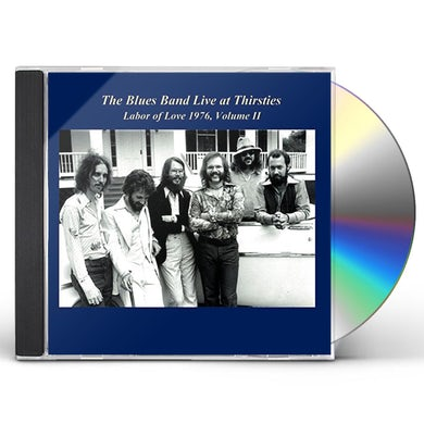BLUES BAND LIVE AT THIRSTIES & LABOR OF LOVE 1976 II CD