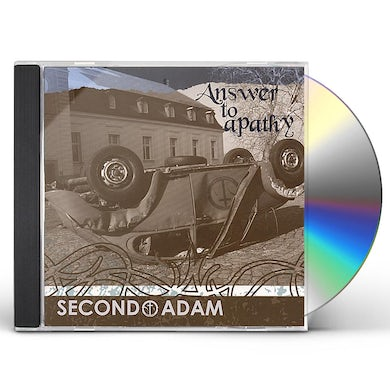 Second Adam ANSWER TO APATHY CD