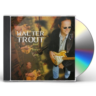 Walter Trout LIVIN EVERY DAY CD