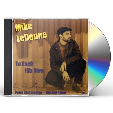Mike Ledonne TO EACH HIS OWN CD