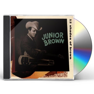 Junior Brown 12 SHADES OF BROWN CD