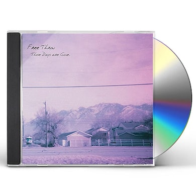 Free Throw THOSE DAYS ARE GONE CD