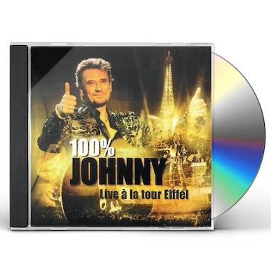 Johnny Hallyday 100% JOHNNY: LIVE A LA TOUR EIFFEL CD