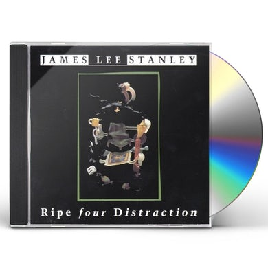 James Lee Stanley RIPE FOR DISTRACTION CD