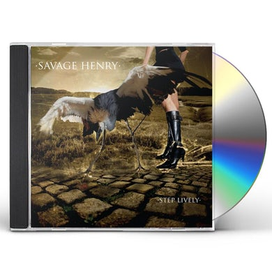 Savage Henry STEP LIVELY CD