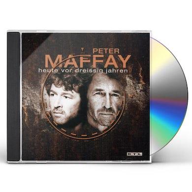 Peter Maffay HEUTE VOR DREISSIG JAHREN CD
