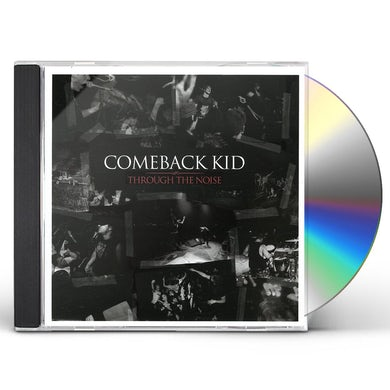 Comeback Kid THROUGH THE NOISE CD