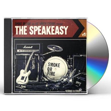 Smoke Or Fire SPEAKEASY CD