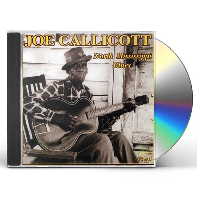 Joe Callicott NORTH MISSISSIPPI BLUES CD