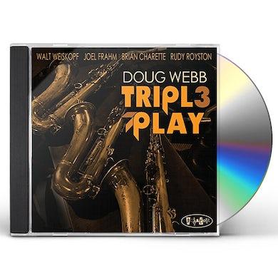 Doug Webb TRIPLE PLAY CD