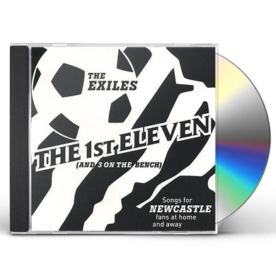 Exiles 1ST ELEVEN (& 3 ON THE BENCH) CD
