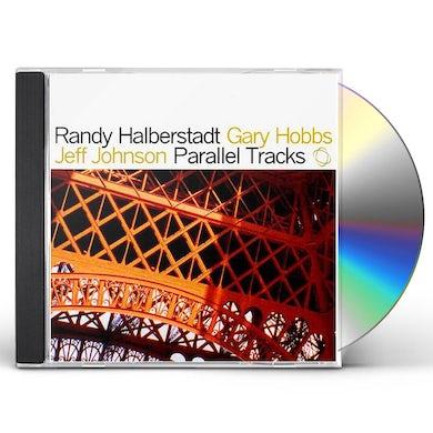 Randy Halberstadt PARALLEL TRACKS CD