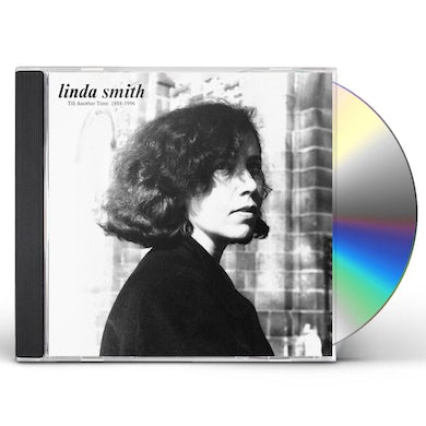 Linda Smith Till Another Time: 1988 1996 CD