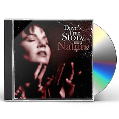 Dave's True Story NATURE CD