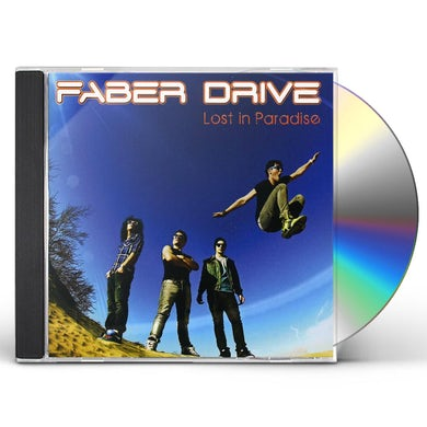 Faber Drive LOST IN PARADISE CD