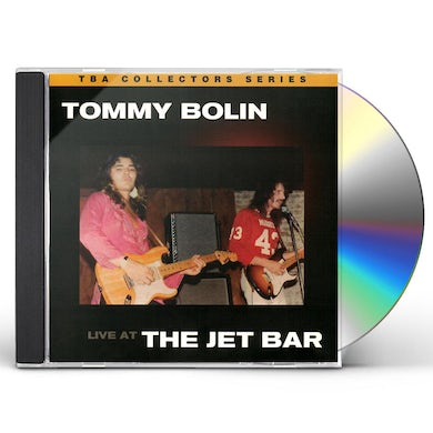 Tommy Bolin LIVE AT THE JET BAR CD